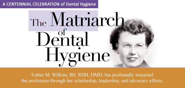Image of Dr. Esther Wilkins from Dimensions of Dental Hygiene