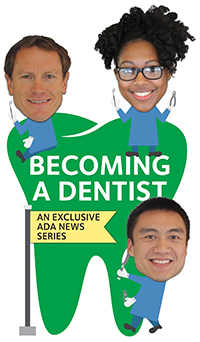 Logo for the ADA Becoming a Dentist Series