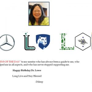 A birthday card for Dr. Lowe. It says, 'Many happy returns of the day to my mentor who has always been a guide to me, who trained and helped me in all aspects, and who has never stopped supporting me. Happy Birthday Dr. Lowe - Long Live and Stay Blessed.